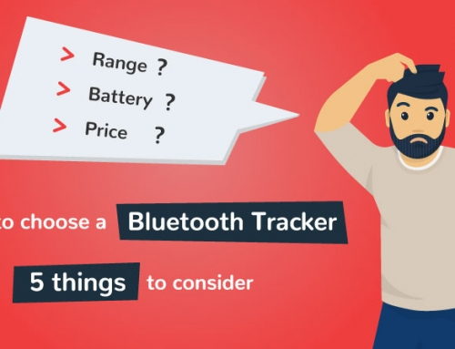 Choose the Best Bluetooth Tracker: 5 things to consider