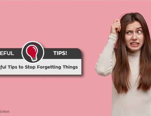 7 useful tips to Stop Forgetting Things