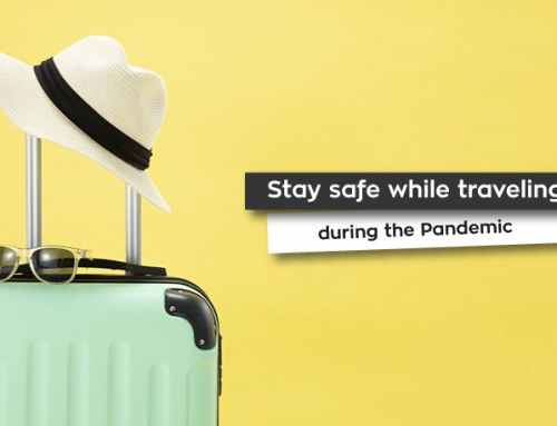Stay safe while traveling during the Pandemic